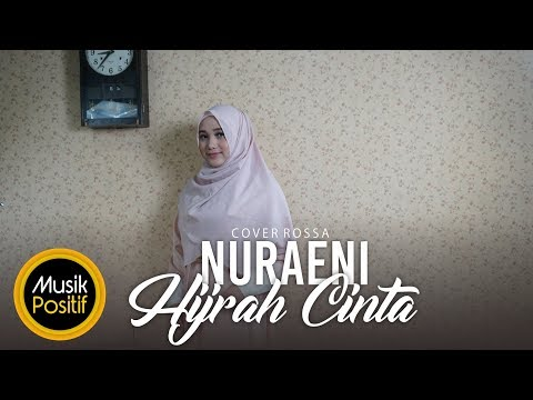 Rossa - Hijrah Cinta (cover) By Nuraeni Mp3