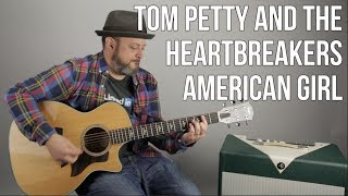 "How to Play ""American Girl"" by Tom Petty and the Heartbreakers Acoustic Guitar Lesson"