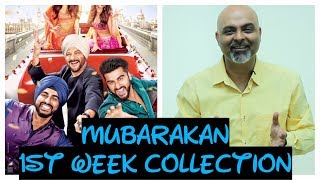 Mubarakan | 1st Week Collection | Arjun Kapoor | Anil Kapoor | Ileana | Athiya |