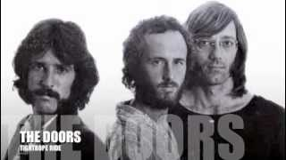 THE DOORS / TIGHTROPE RIDE