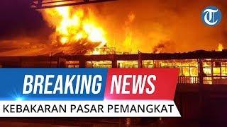 BREAKING NEWS: Kebakaran Hebat di Pasar Pemangkat Sambas, Terjadi Sejak Sore hingga Malam