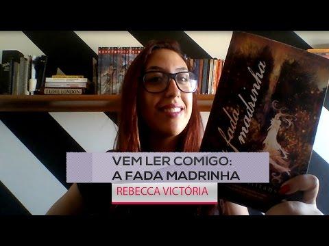 Vem ler comigo: A Fada Madrinha da autora Kate Willians. | Rebecca Victória