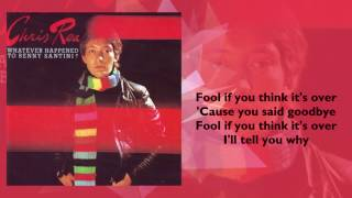 Chris Rea - Fool If You Think It's Over (1978)