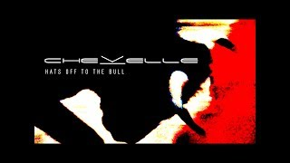 Chevelle - Hats Off To The Bull (Full Album) [2011]