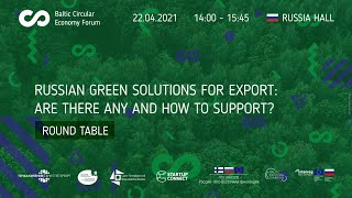 """<span class=""""fs-xs"""">Russian green solutions for export: are there any and how to support?</span>"""