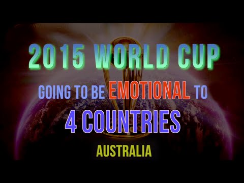 2015 World Cup going to be emotional to 4 Countries | Australia