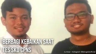Berkompetisi Tak Halangi Berbuat Baik saat Tes CPNS