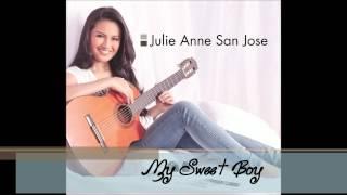 Julie Anne San Jose - My Sweet Boy