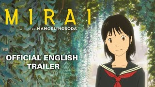 Mirai [Official English Trailer, GKIDS - In Theaters Starting Nov 29th, Limited Time Only]
