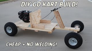 Homemade Wooden Go Kart Build | NO WELDING Or Expensive Power Tools!
