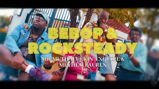 Mr. Muthafuckin' eXquire ft. Meyhem Lauren - Bebop and Rocksteady