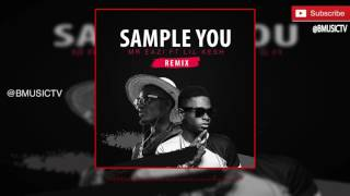Mr Eazi - Sample You (Remix) Ft. Lil Kesh (OFFICIAL AUDIO 2016)