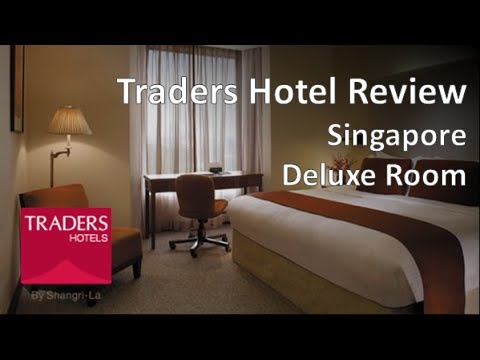 Traders Hotel Singapore Review – Deluxe Room