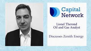 capital-network-s-lionel-therond-on-zenith-energy-ltd-16-10-2017