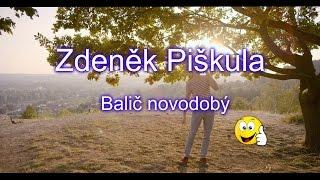 Zdeněk Piškula-Balič novodobý - TEXT