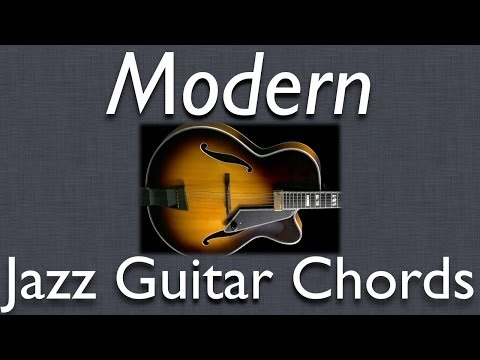 Jazz Guitar Chords: Great Modern Chord Voicings - using fourths