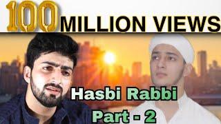 HASBI RABBI JALLALLAH PART 2 | DANISH F DAR - YouTube