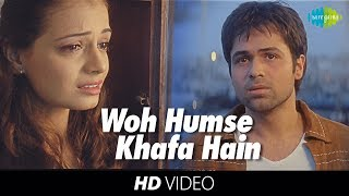 Woh Humse Khafa Hain | Video Song | Tumsa Nahin Dekha A