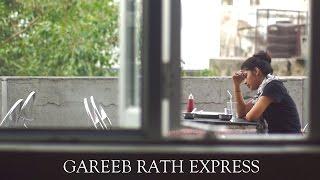 GAREEB RATH EXPRESS - Short Film by Akshay S. Poddar |  dillifilmclub