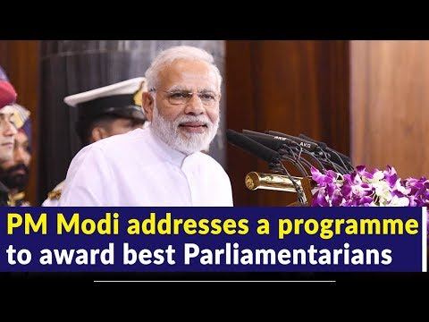 PM Modi addresses a programme to award best Parliamentarians