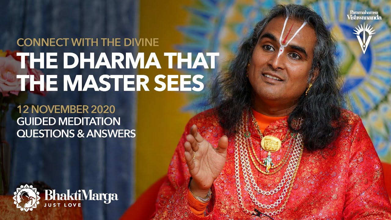 Connect with the Divine - The Dharma that the Master Sees - Meditation and Q&A 12 November 2020