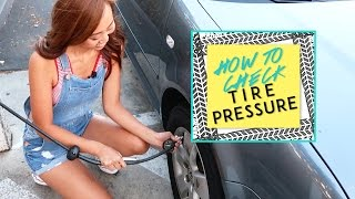 HOW TO CHECK TIRE PRESSURE - DIY  | Jessicann