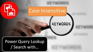 Case Insensitive Lookup with Power Query