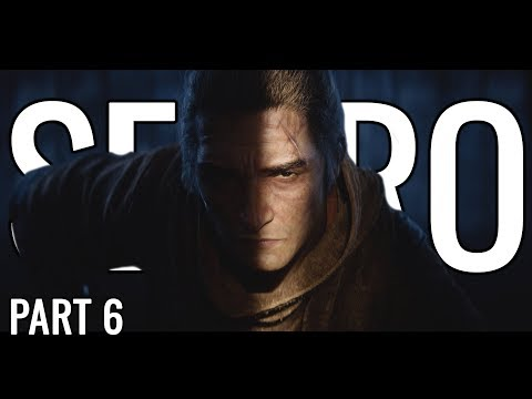 Sekiro: Shadows Die Twice Let's Play Playthrough   He's A Demon - Part 6