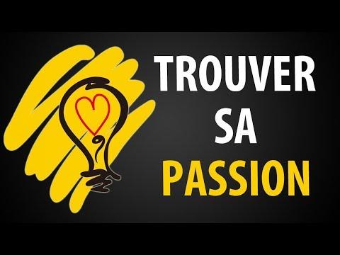 Comment Trouver Une Passion Comment Trouver Une Passion