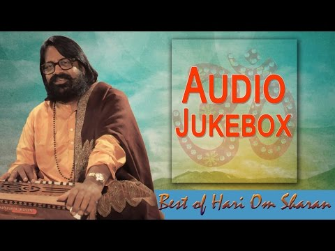 Best of Hari Om Sharan | Raghupati Raghav Raja Ram | Hindi Devotional Song Audio jukebox