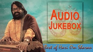 Best of Hari Om Sharan  Raghupati Raghav Raja Ram  Hindi Devotional Song Audio jukebox
