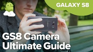 Galaxy S8 Camera: Everything you need to know!