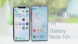 iPhone 11 Pro Max vs Galaxy Note 10+ | In-Depth Comparison & Review