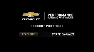 Chevrolet Performance - Product Portfolio - Crate Engines