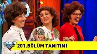 Güldür Güldür Show - 201.Bölüm Tanıtımı