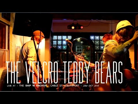 The Velcro Teddy Bears - Live at the Ship 'n' Anchor - Cable St, Southport - 23rd Oct 2015...
