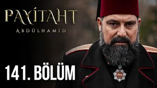 Payitaht Abdulhamid episode 141 with English subtitles Full HD