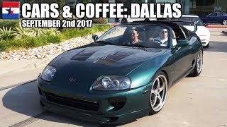 Cars & Coffee Dallas // September 2nd 2017