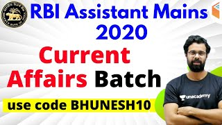 "RBI Assistant 2020 (Mains) | Current Affairs Course | Use Referral Code ""BHUNESH10"" & Get 10% Off"
