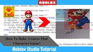 Roblox Tutorials - how to make a guess that character game in roblox