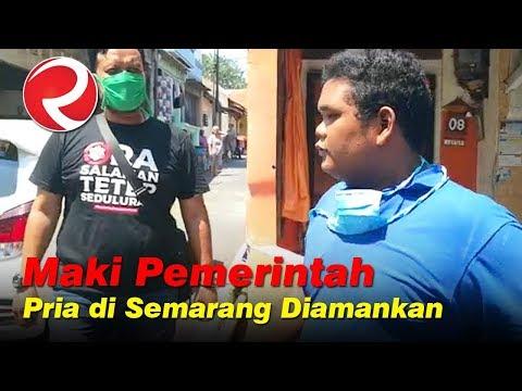 Maki Pemerintah Soal Tutup Jalan, Pria di Semarang Diamankan
