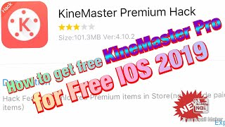 download kinemaster pro mod on ios 12 without jailbreak - TH