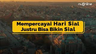 Percaya Hari Sial dalam Pandangan Islam