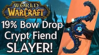 Crypt Fiend Slayer Bow DROPS! - Best Bow for Hunters - World of Warcraft Gameplay