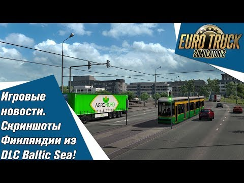 Euro Truck Simulator 2 игровые новости. Скриншоты Финляндии из DLC Beyond the Baltic Sea!