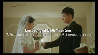 "Lee Seung Gi & Oh Yeon Seo ""A Thousand Years"""