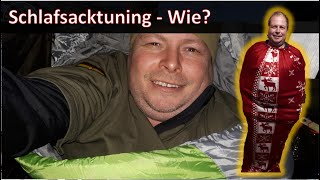 Schlafsack Tuning  möglich? Tips & Tricks - MYOG - Prepper / BOB  / Fluchtrucksack / Krisenvorsorge
