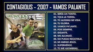 Contagious - 2007 - Vamos Pa'lante