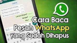 Cara Membaca Pesan di WhatsApp yang Terlanjur Dihapus