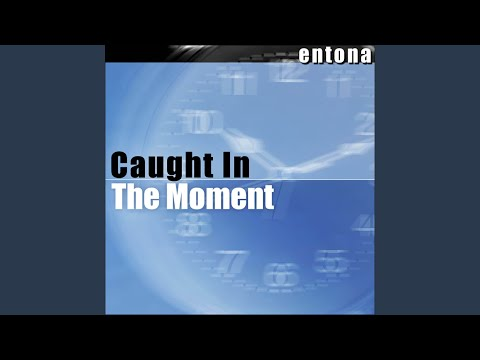 Caught in the Moment (Radio Edit)